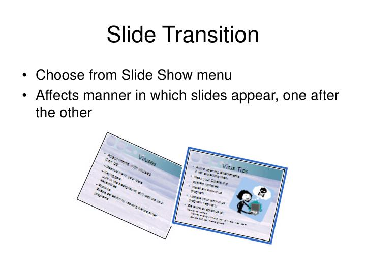 Slide transition