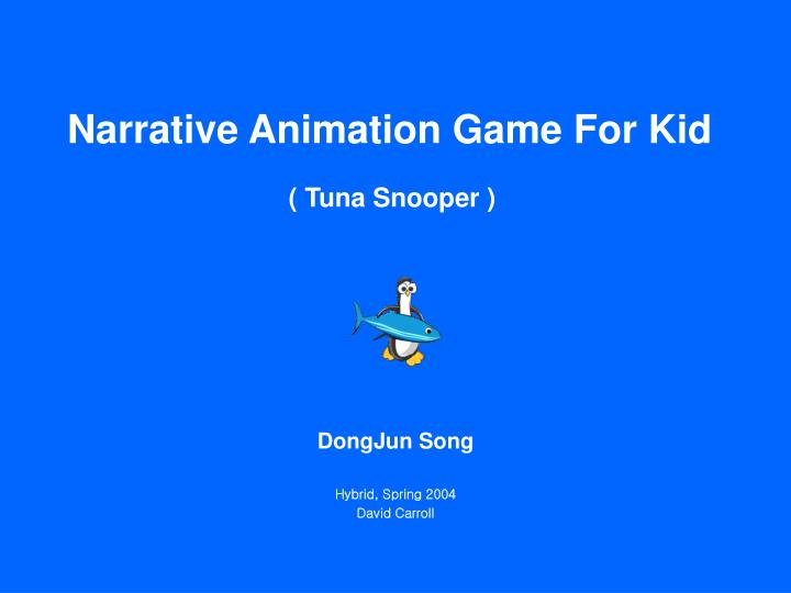 Narrative animation game for kid