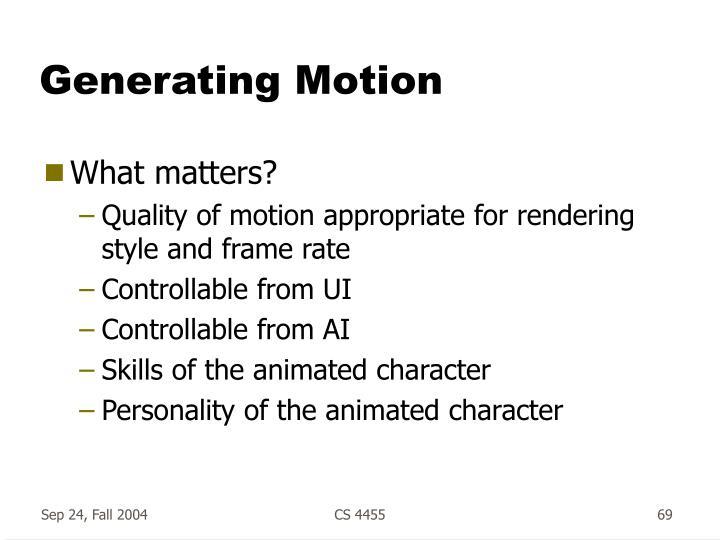 Generating Motion