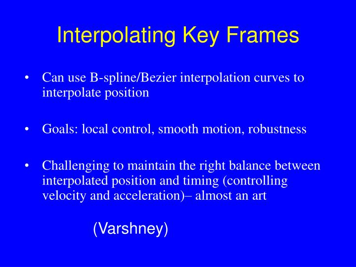 Interpolating Key Frames