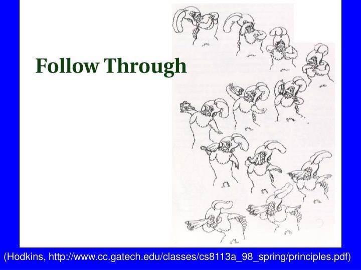 (Hodkins, http://www.cc.gatech.edu/classes/cs8113a_98_spring/principles.pdf)