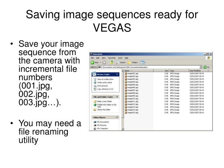 Saving image sequences ready for VEGAS