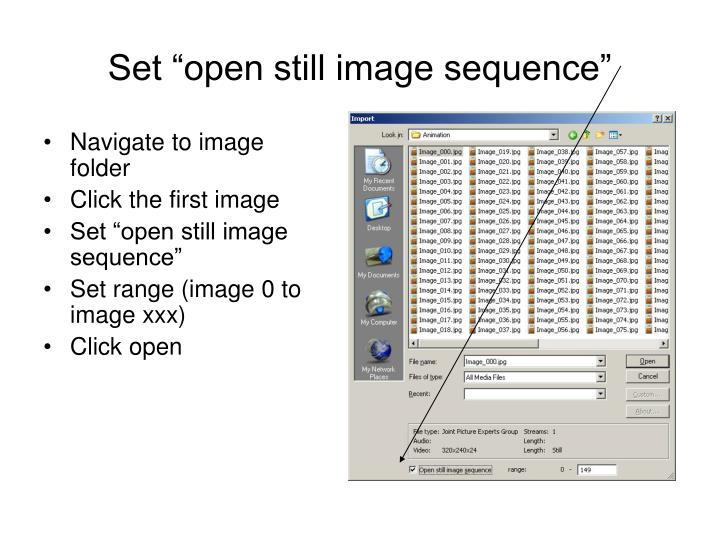 "Set ""open still image sequence"""