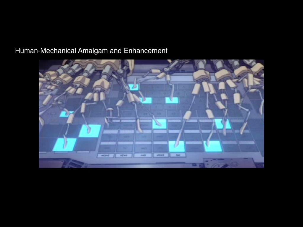 Human-Mechanical Amalgam and Enhancement