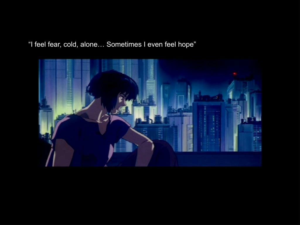 """I feel fear, cold, alone… Sometimes I even feel hope"""