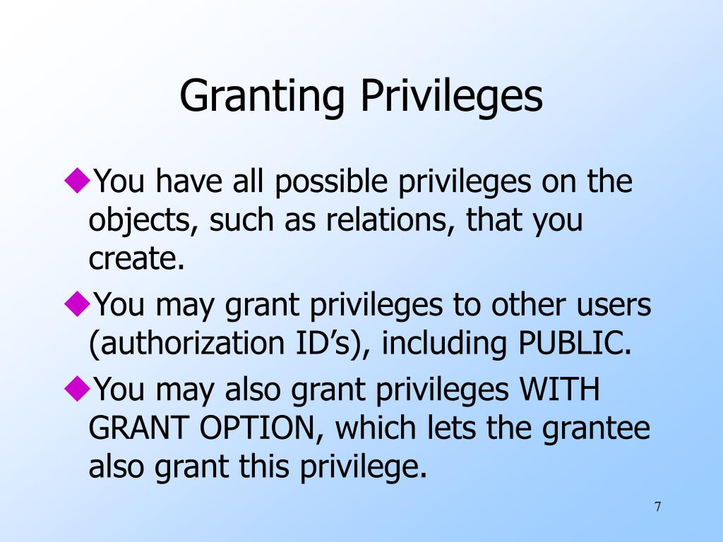 Granting Privileges