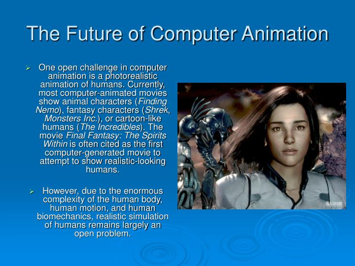 The future of computer animation