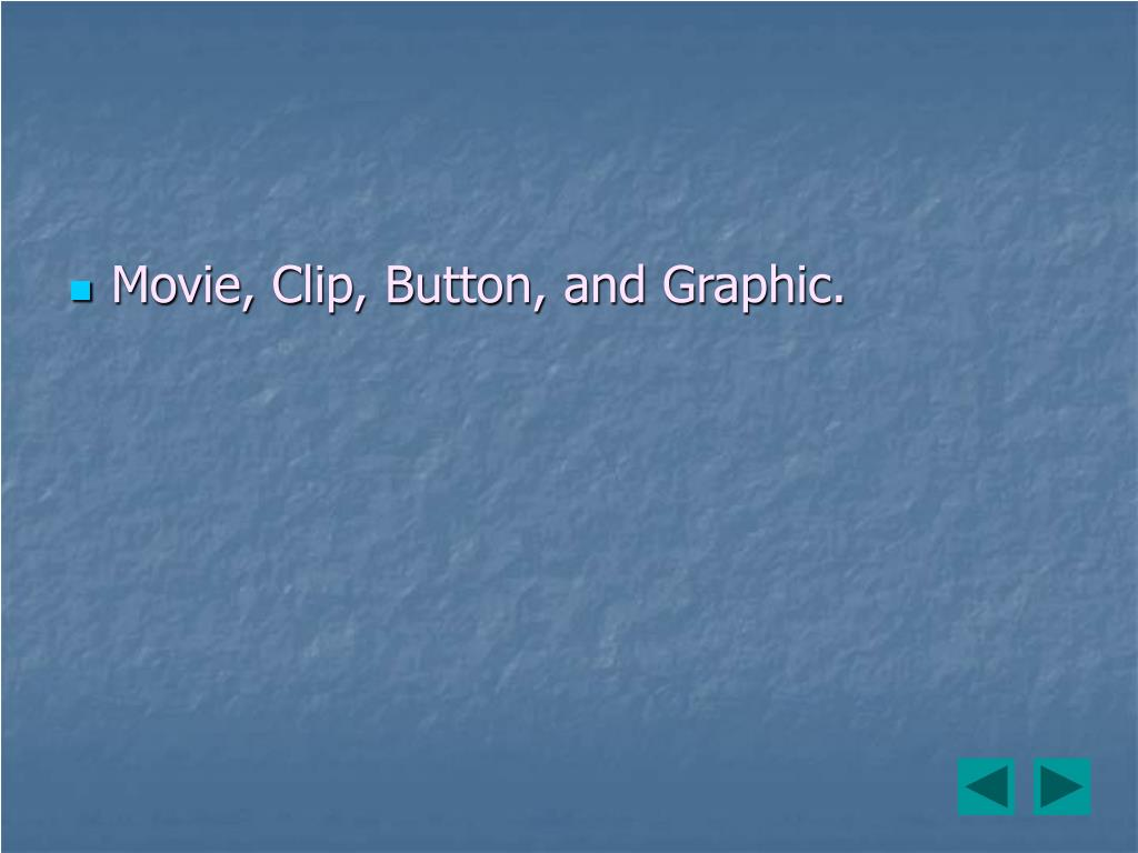 Movie, Clip, Button, and Graphic.