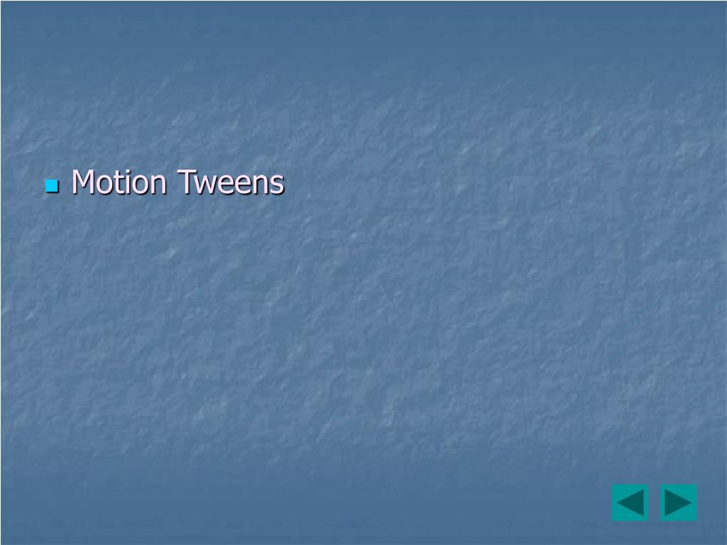 Motion Tweens