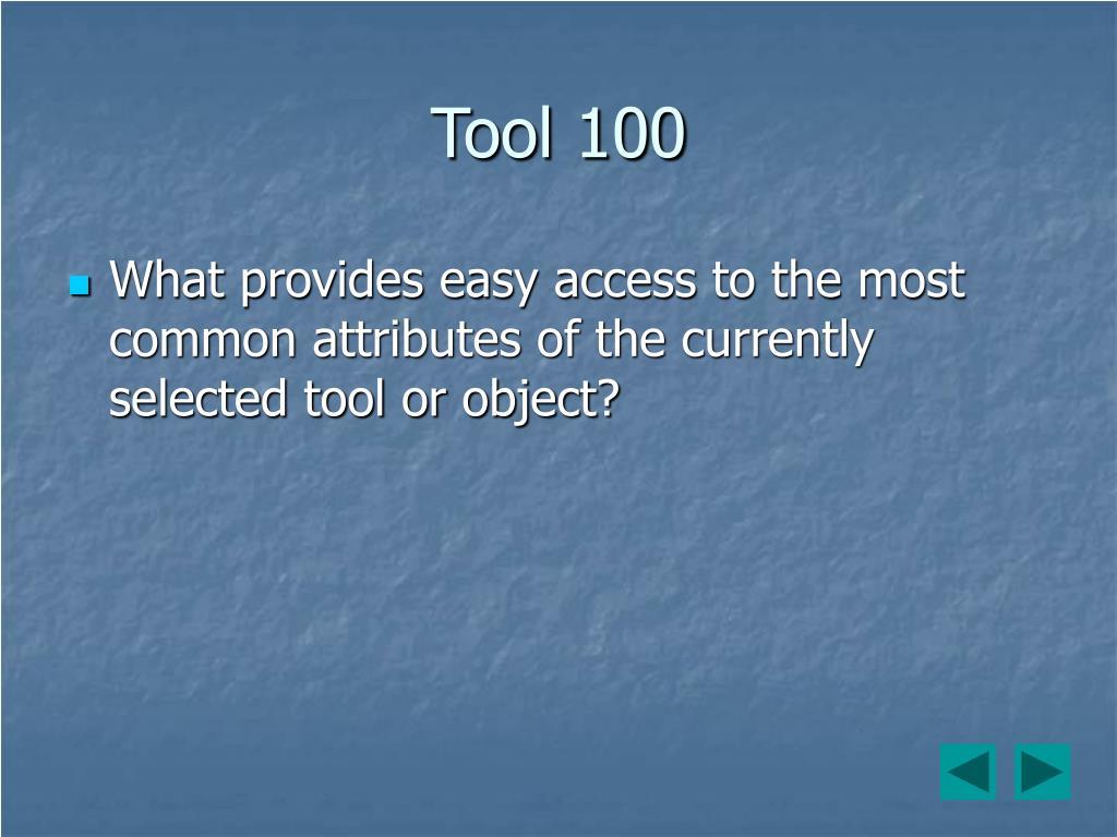 Tool 100
