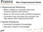 more organizational needs