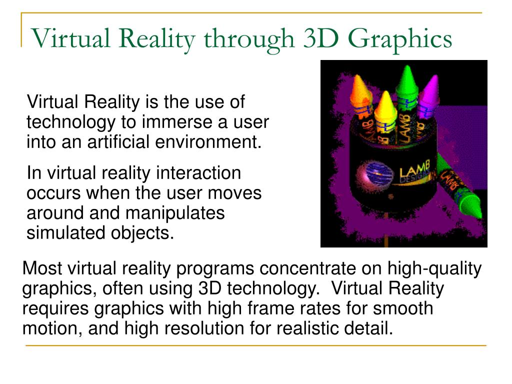 Virtual Reality through 3D Graphics