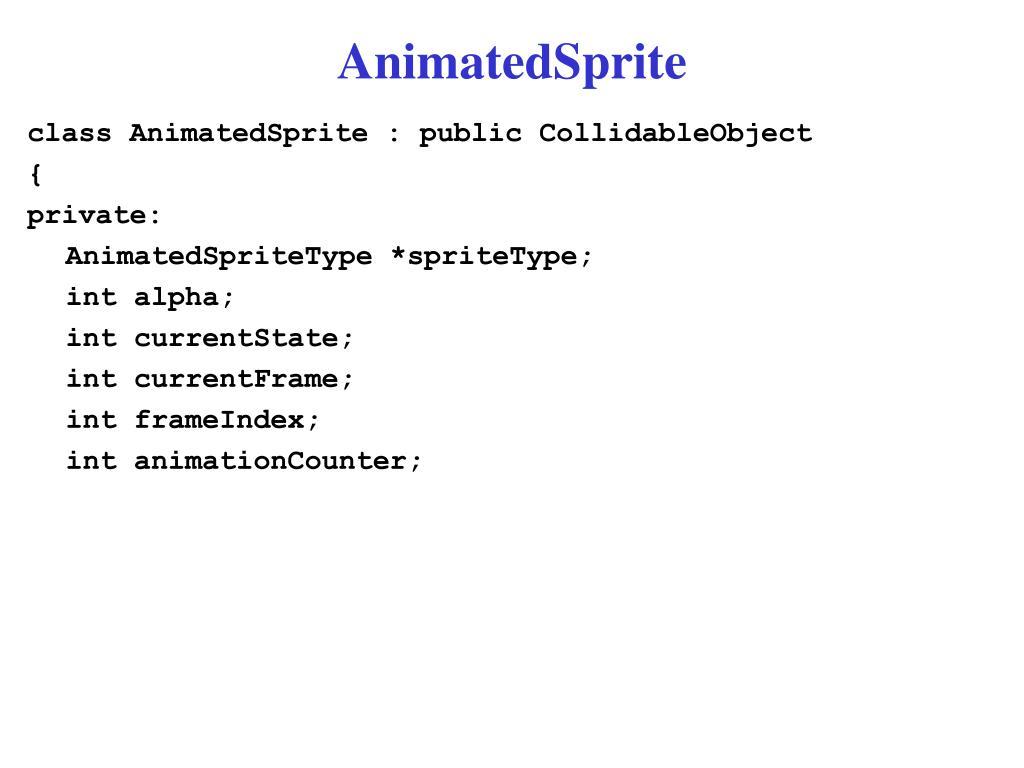 AnimatedSprite