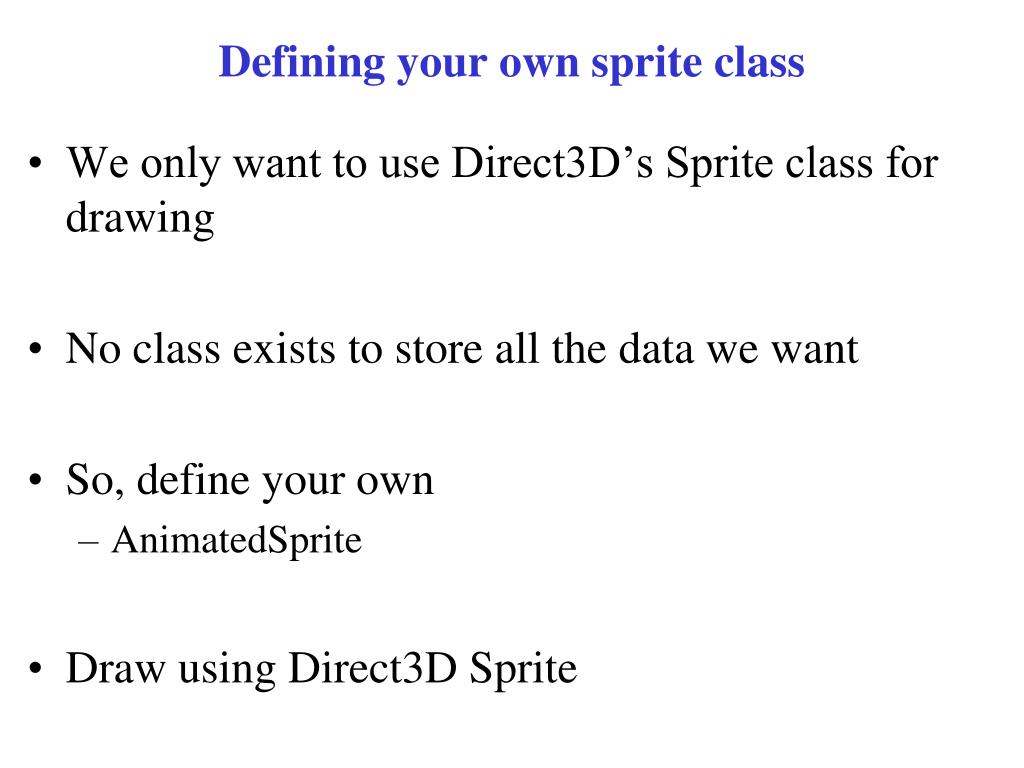 Defining your own sprite class