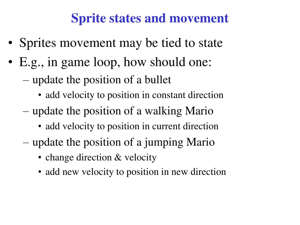 Sprite states and movement