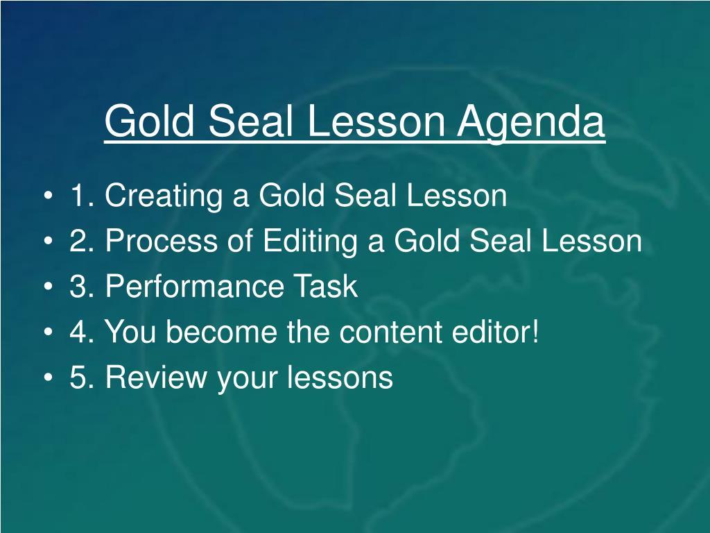 Gold Seal Lesson Agenda