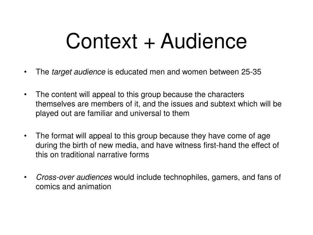 Context + Audience