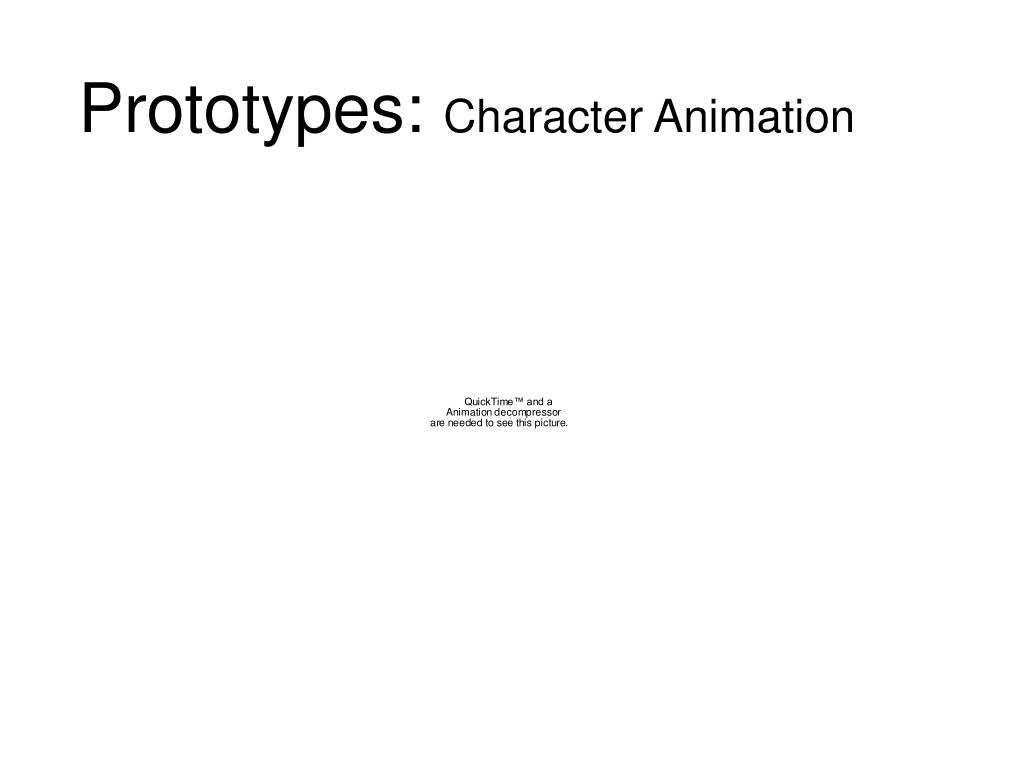 Prototypes: