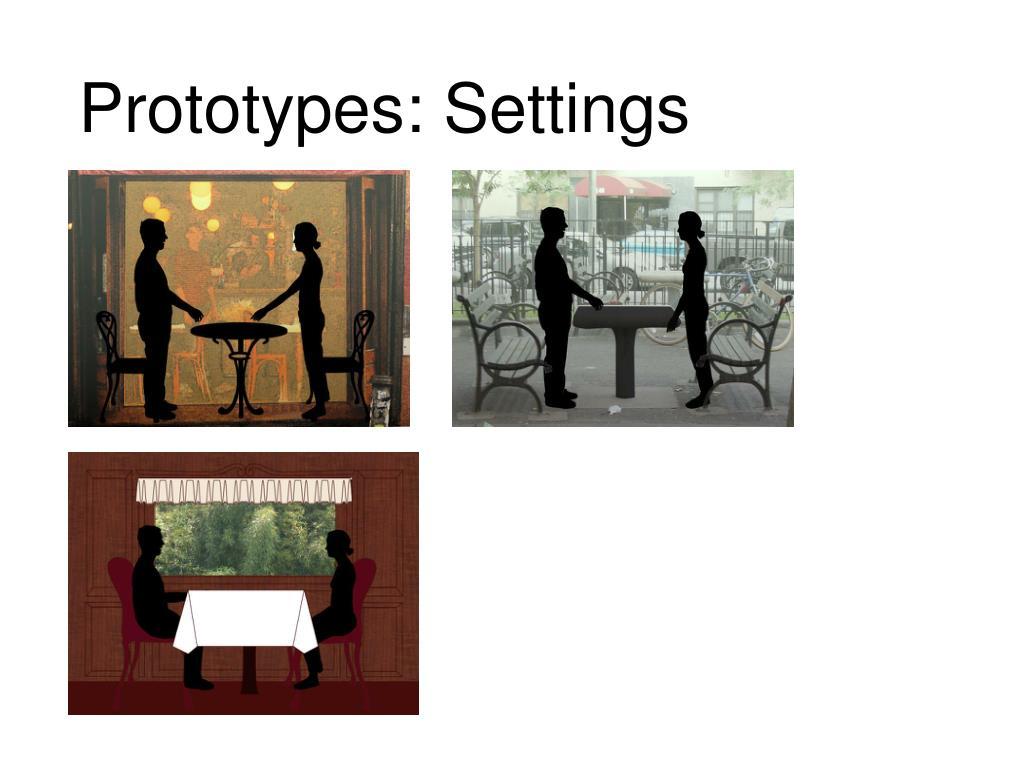 Prototypes: Settings
