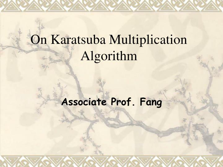 On karatsuba multiplication algorithm