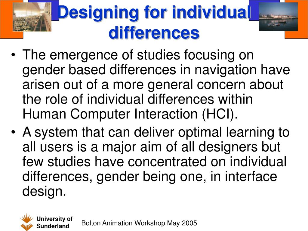 Designing for individual differences