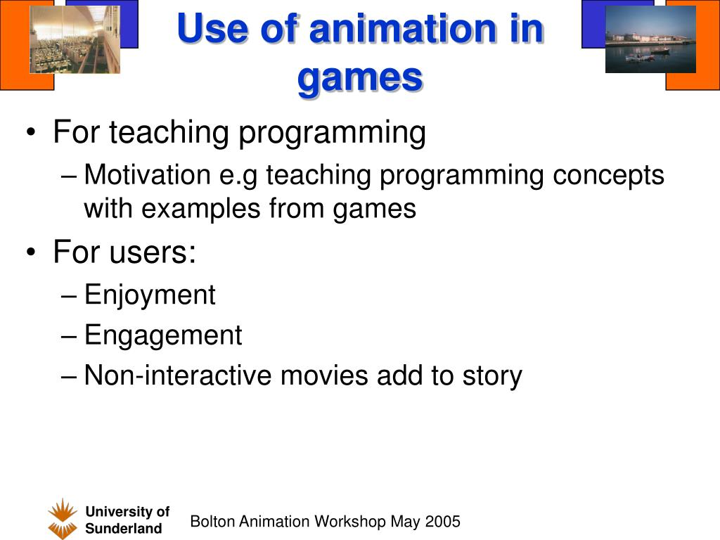 Use of animation in games
