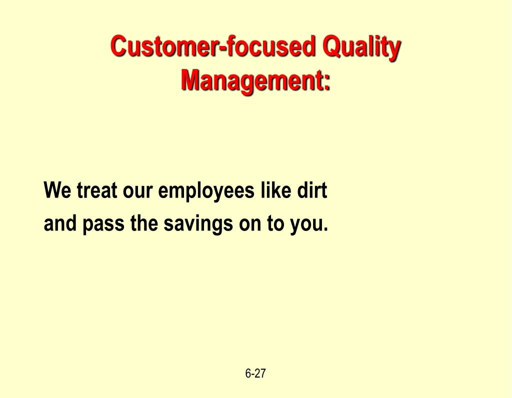 Customer-focused Quality Management: