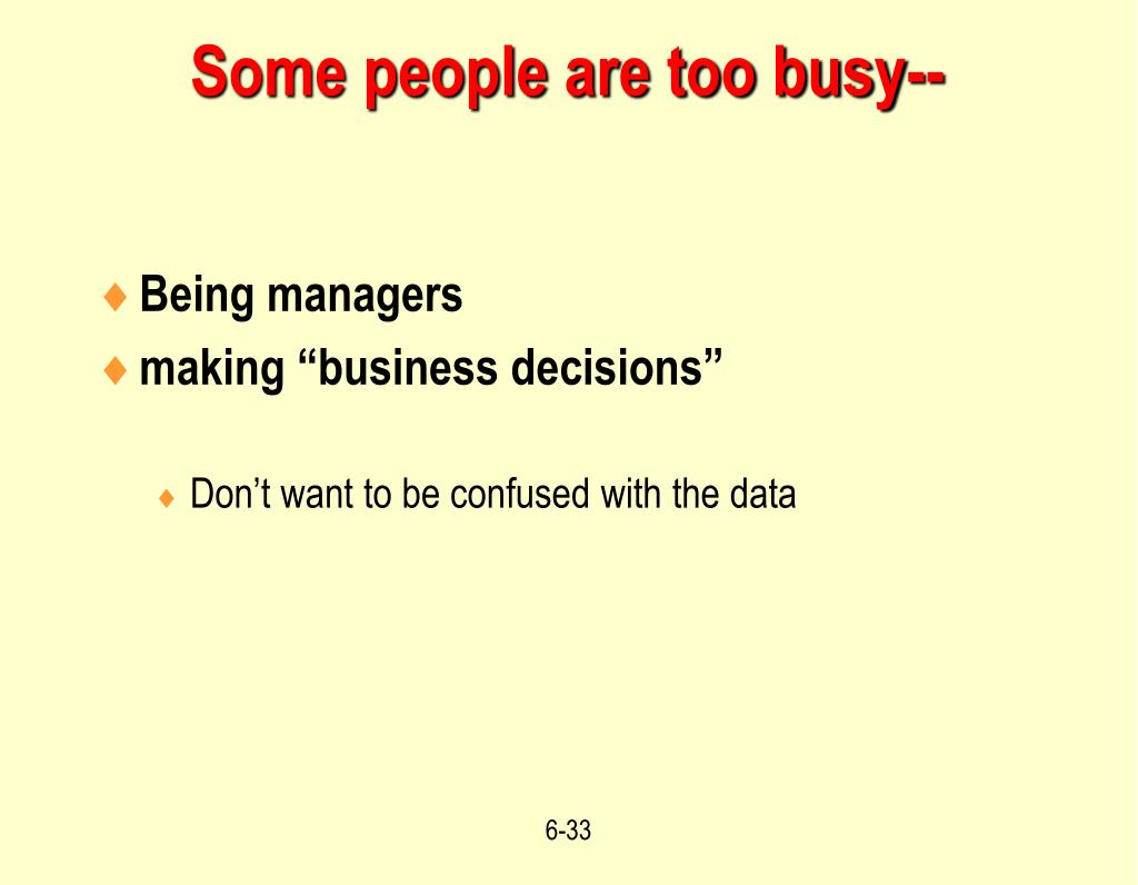 Some people are too busy--