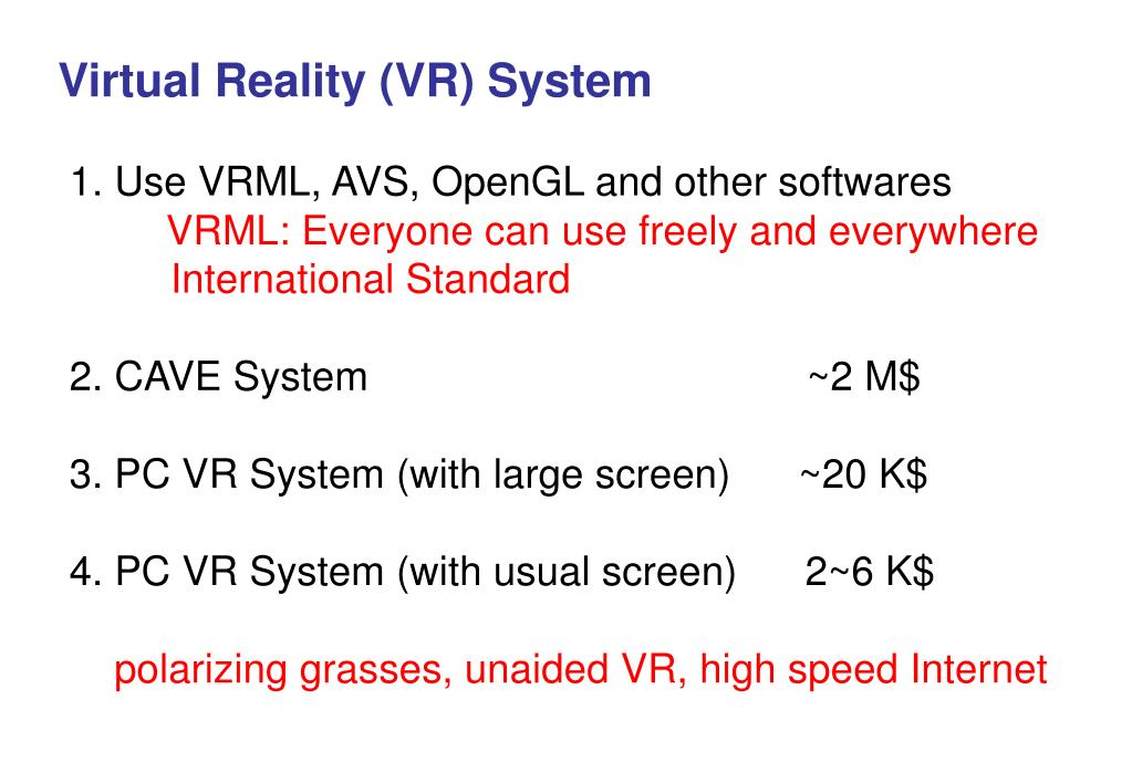 Virtual Reality (VR) System