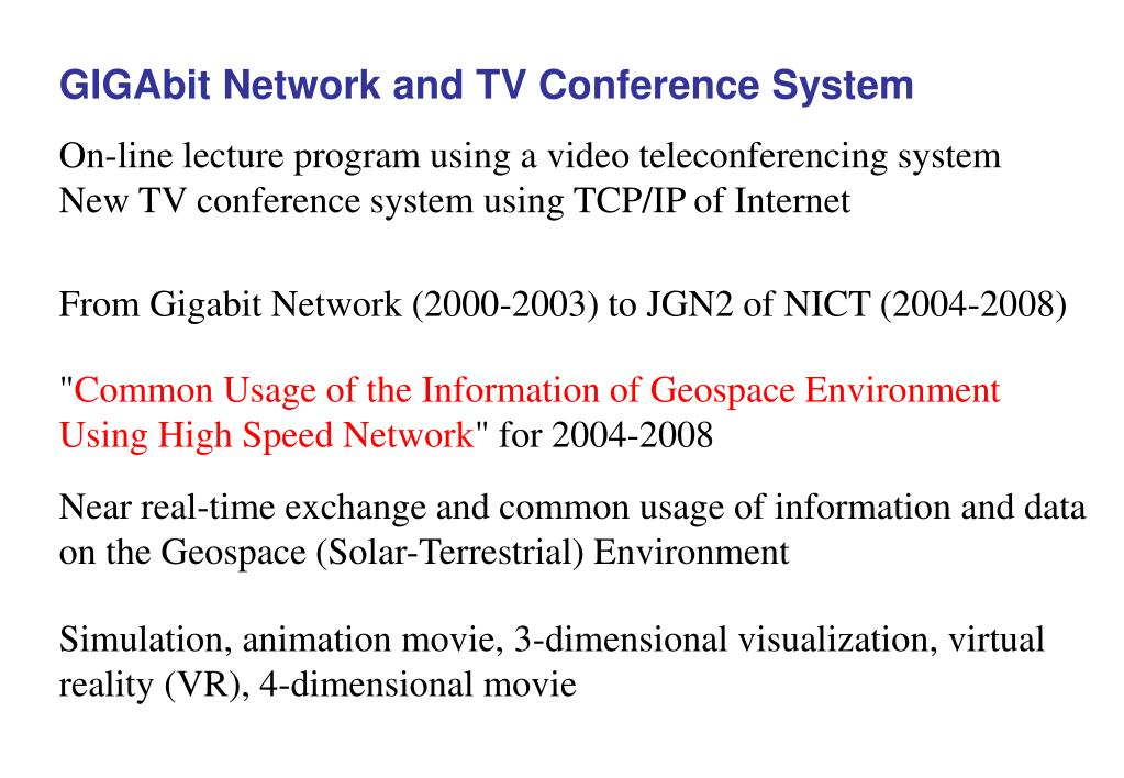 GIGAbit Network and TV Conference System