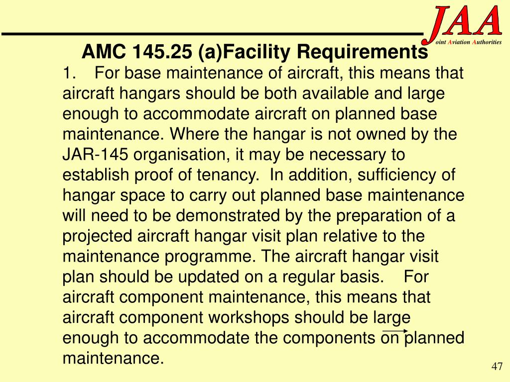 AMC 145.25 (a)Facility Requirements