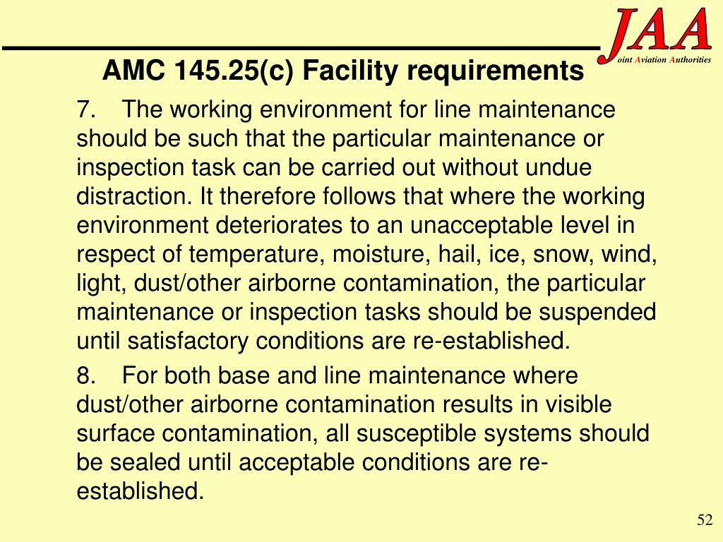 AMC 145.25(c) Facility requirements