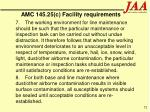 amc 145 25 c facility requirements
