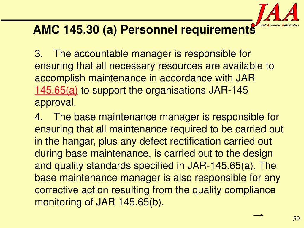 AMC 145.30 (a) Personnel requirements