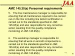 amc 145 30 a personnel requirements60