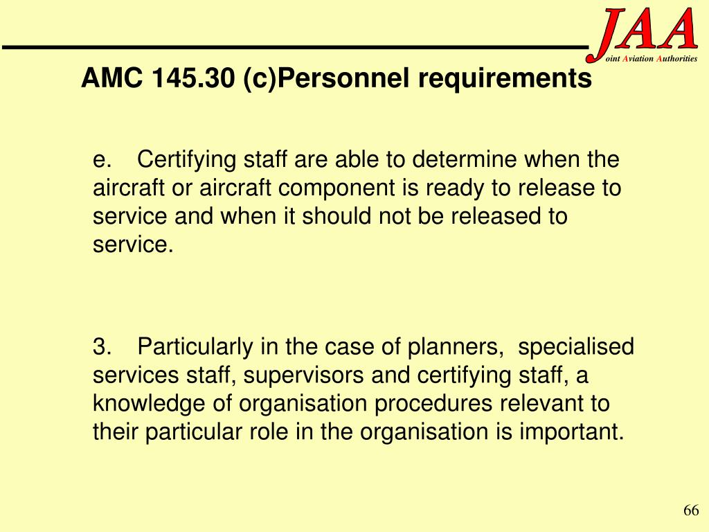 AMC 145.30 (c)Personnel requirements