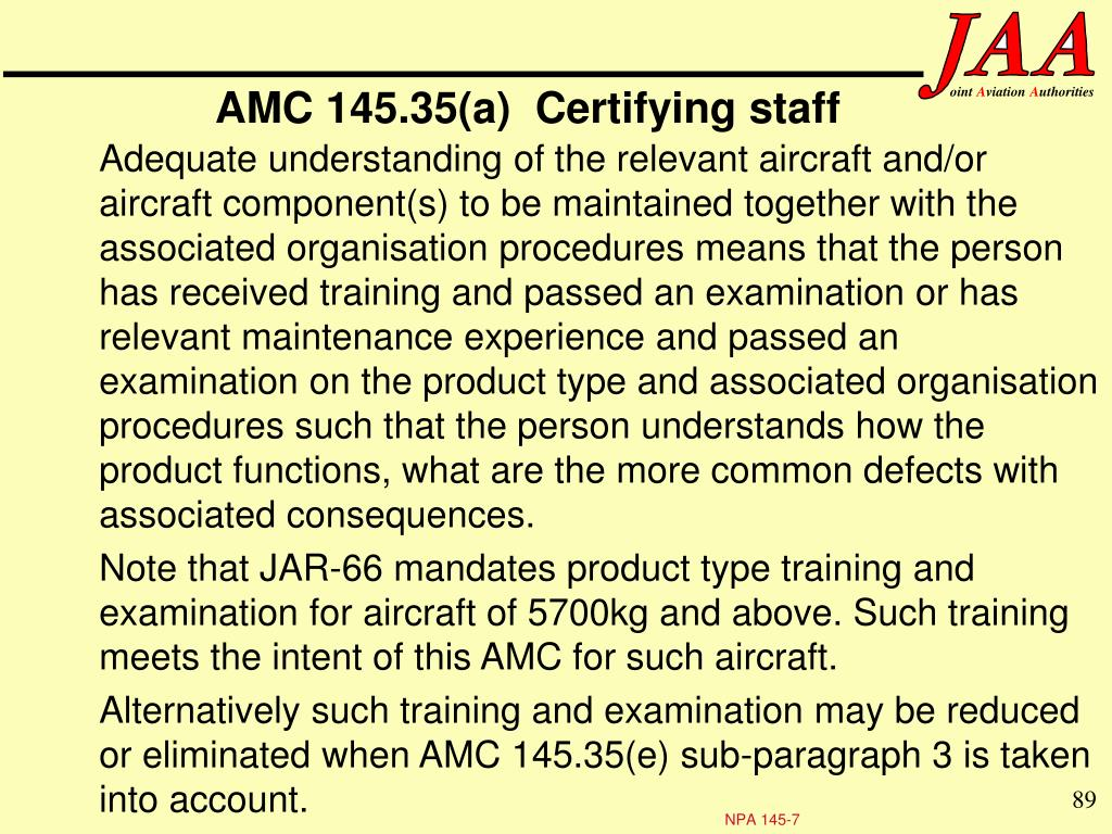 AMC 145.35(a)  Certifying staff