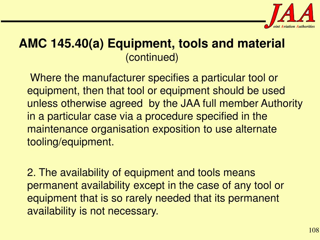 AMC 145.40(a) Equipment, tools and material
