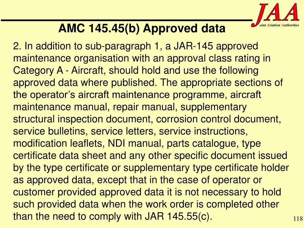 AMC 145.45(b) Approved data