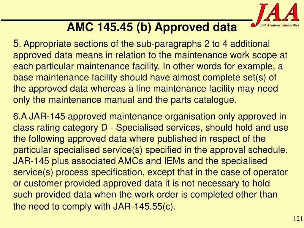 AMC 145.45 (b) Approved data