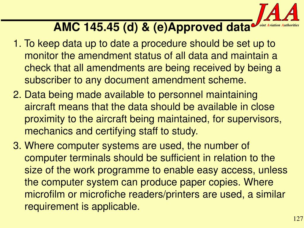 AMC 145.45 (d) & (e)Approved data
