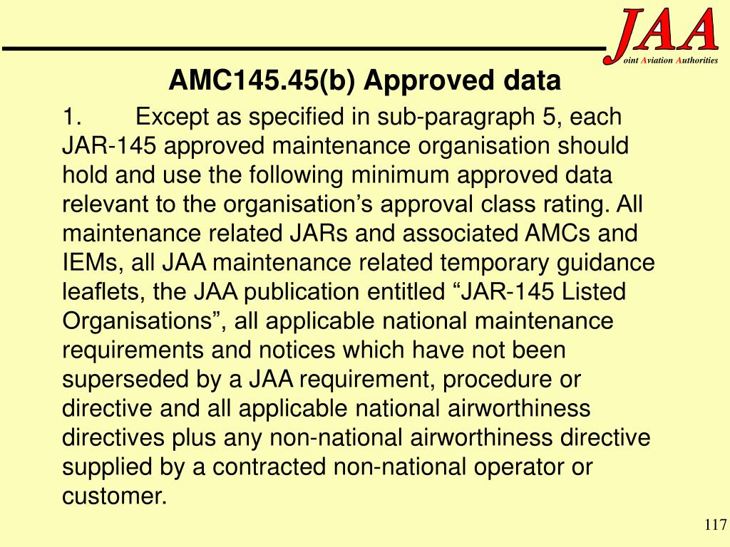 AMC145.45(b) Approved data