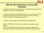 iem 145 60 a reporting of unairworthy conditions