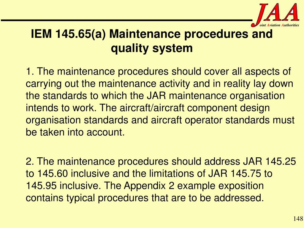 IEM 145.65(a) Maintenance procedures and quality system