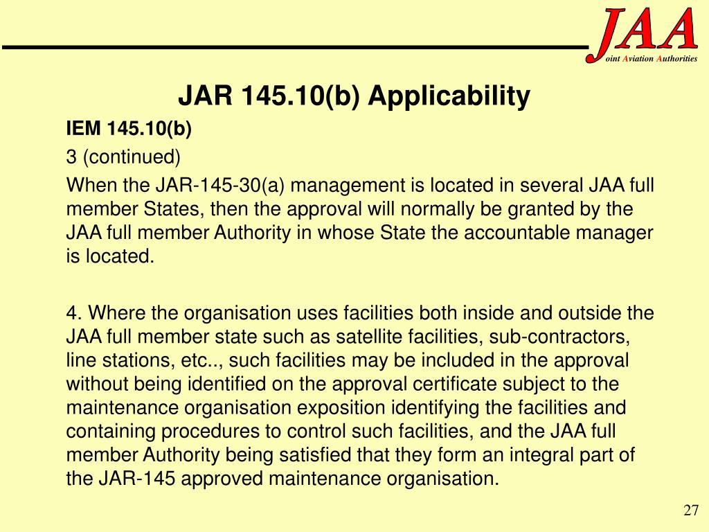 JAR 145.10(b) Applicability