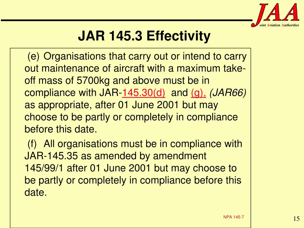 JAR 145.3 Effectivity