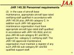 jar 145 30 personnel requirements74