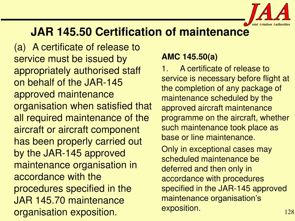 JAR 145.50 Certification of maintenance