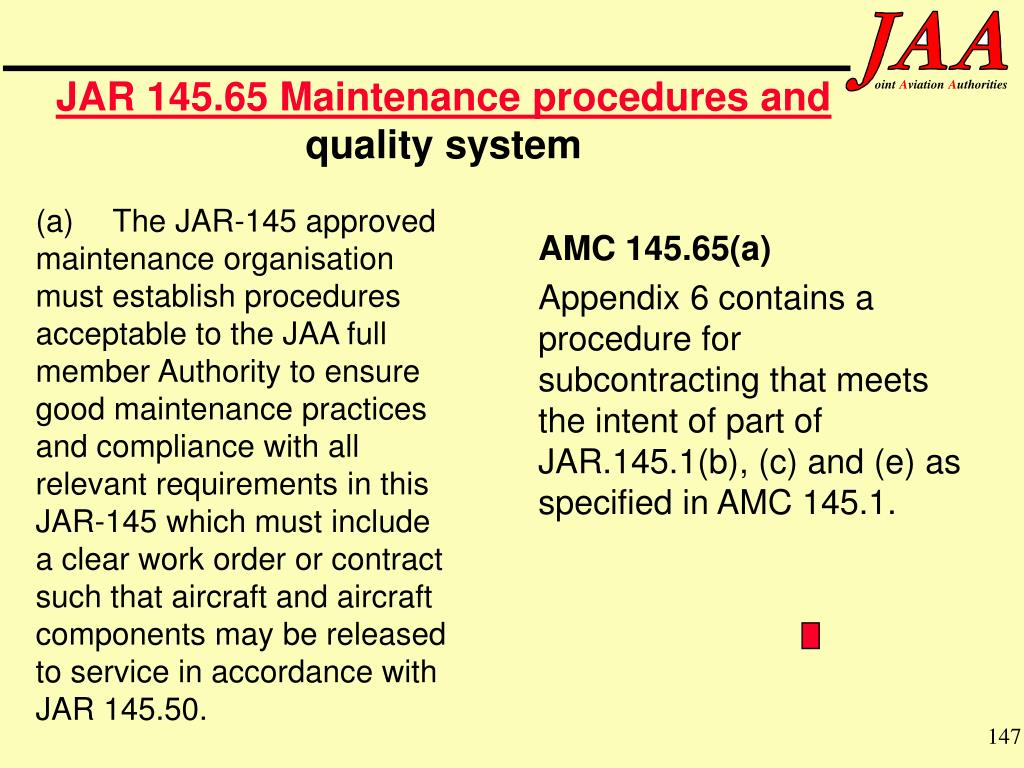 JAR 145.65 Maintenance procedures and