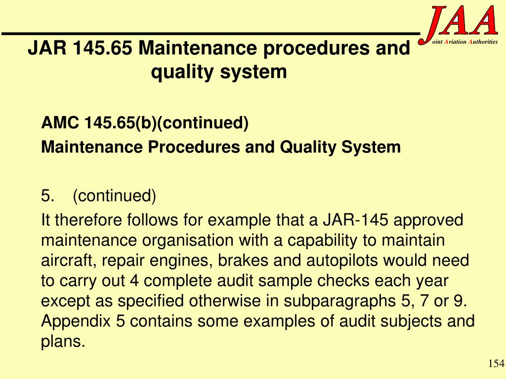 JAR 145.65 Maintenance procedures and quality system